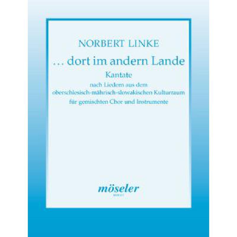 Titelbild für M 68517 - DORT IM ANDERN LANDE - KANTATE