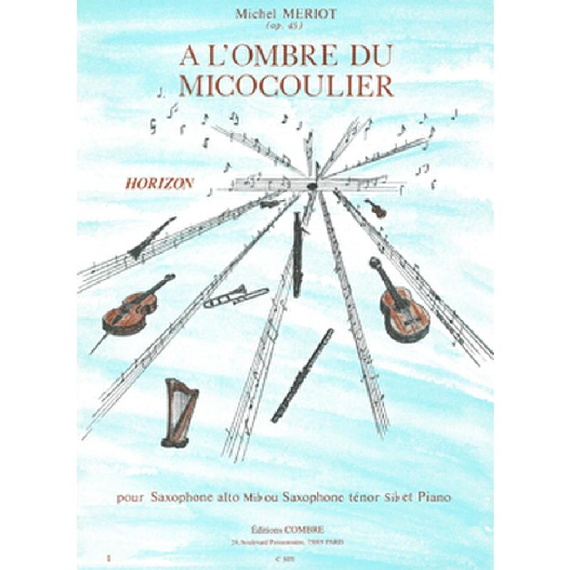 Titelbild für COMBRE 5071 - A L'OMBRE DU MICOCOULIER