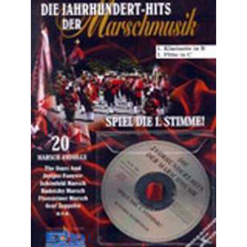 Titelbild für ECHO 023532 - JAHRHUNDERTHITS DER MARSCHMUSIK