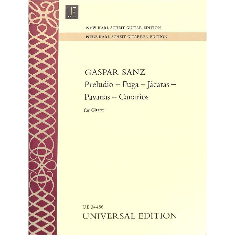 Titelbild für UE 34486 - PRELUDIO - FUGA - JACARAS - PAVANAS - CANARIOS
