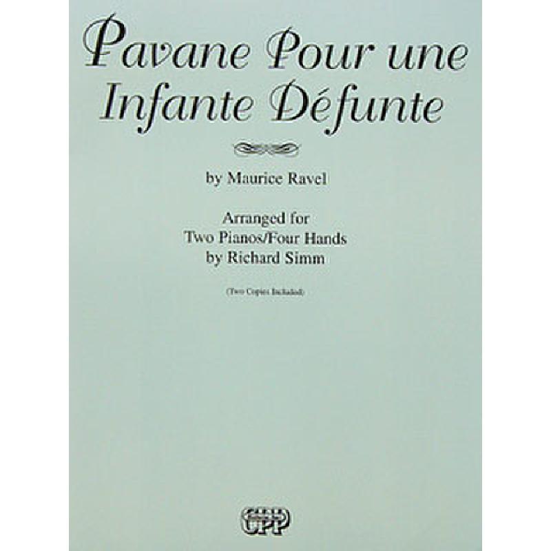 Titelbild für PA 02513 - PAVANE POUR UNE INFANTE DEFUNTE