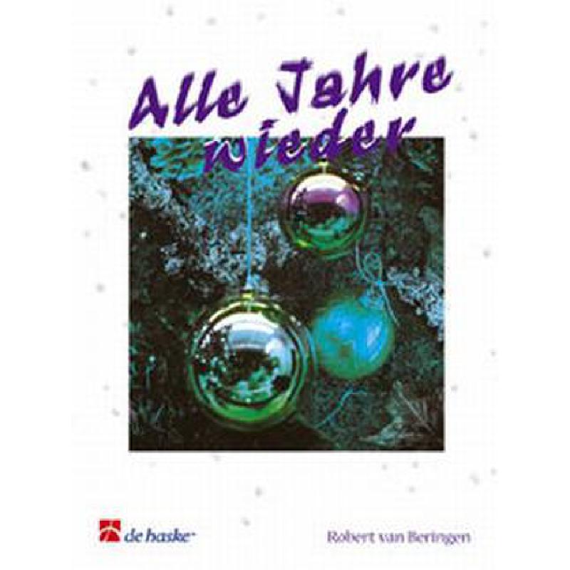 Titelbild für HASKE 981350 - ALLE JAHRE WIEDER + 23 ANDERE WEIHNACHTSLIEDER