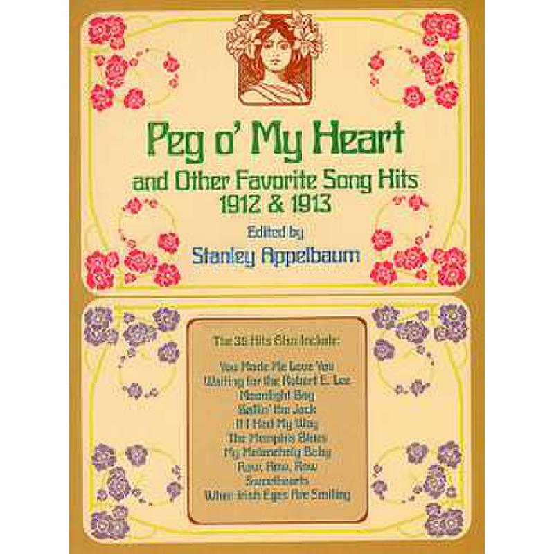 Titelbild für DP 25998-6 - PEG O'MY HEART + OTHER FAVORITE SONG HITS 1912 + 1913