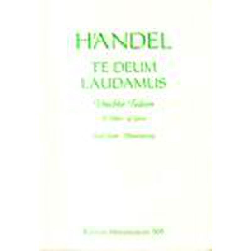 Titelbild für MERS 505A - TE DEUM LAUDAMUS D-DUR HWV 278 UTRECHTER TE DEUM