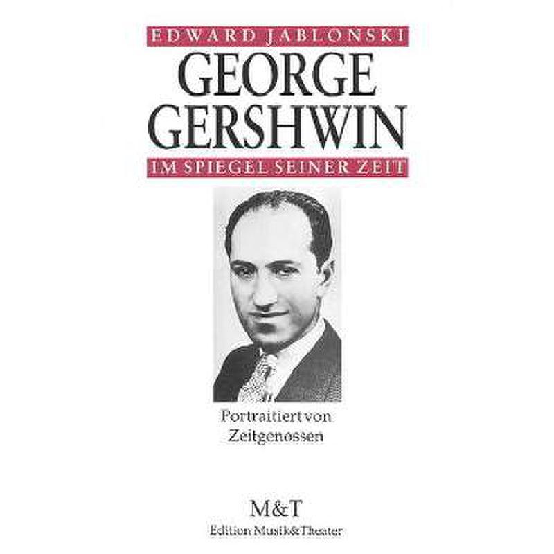 Titelbild für ISBN 3-7265-6026-2 - GEORGE GERSHWIN IM SPIEGEL SEINER ZEIT