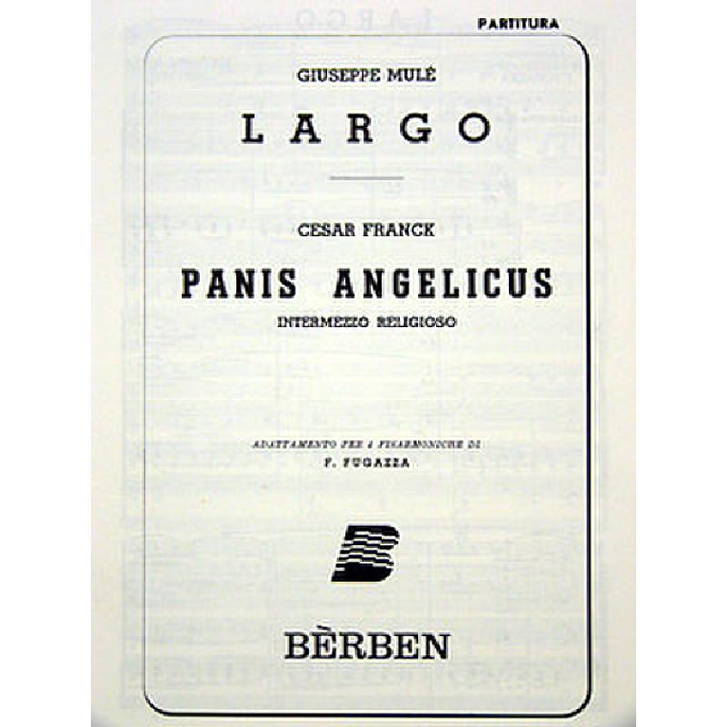 Titelbild für BE 416 - PANIS ANGELICUS + LARGO
