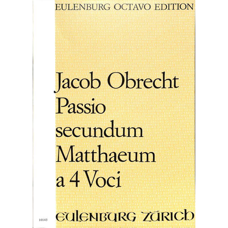 Titelbild für OCT 10143 - PASSIO SECUNDUM MATTHAEUM A 4 VOCI