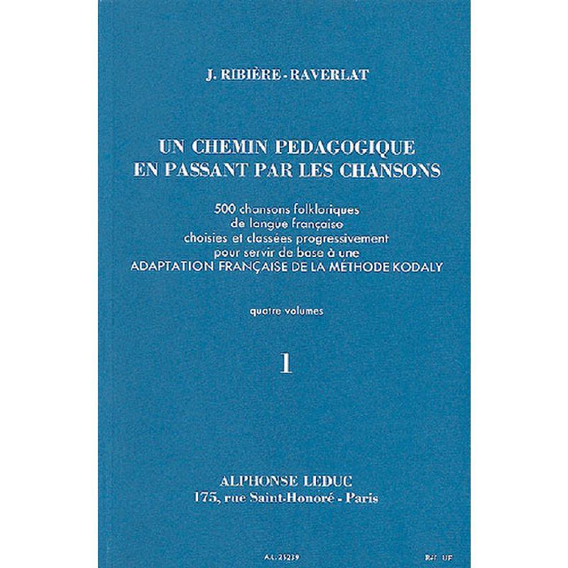 Titelbild für AL 25239 - UN CHEMIN PEDAGOGIQUE EN PASSANT PAR LES CHANSONS 1