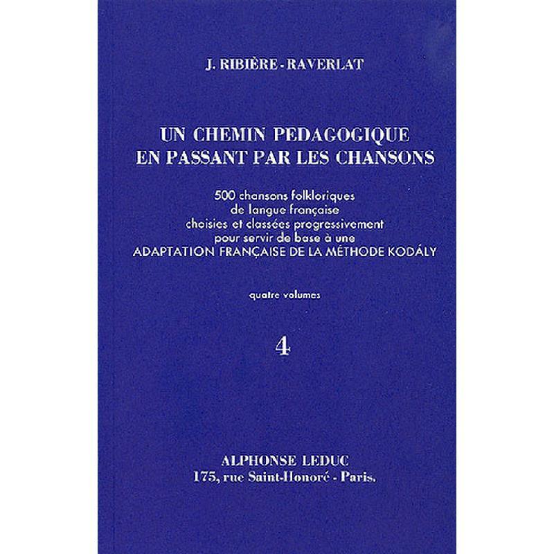Titelbild für AL 25887 - UN CHEMIN PEDAGOGIQUE EN PASSANT PAR LES CHANSONS 4