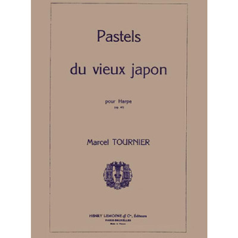 Titelbild für LEMOINE 23401 - PASTELS DU VIEUX JAPON OP 47