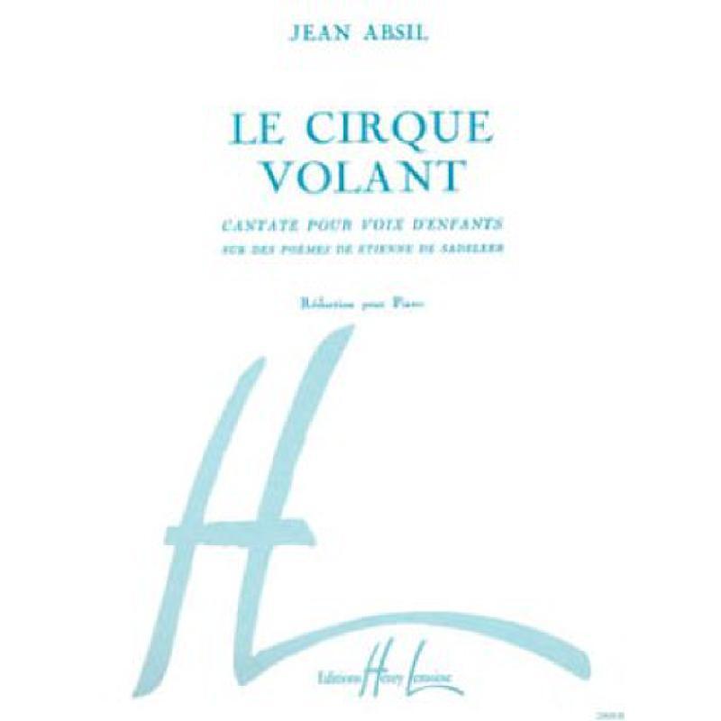 Titelbild für LEMOINE 23830 - LE CIRQUE VOLANT OP 82
