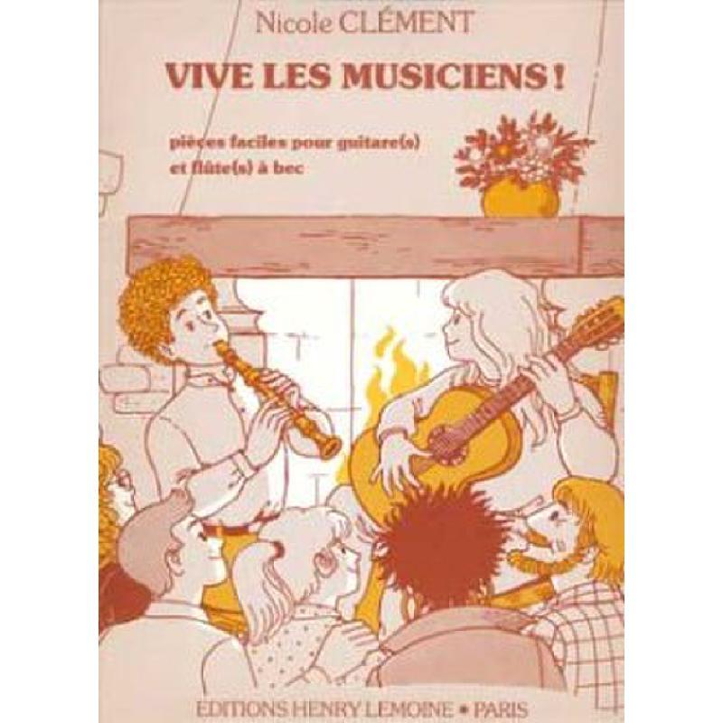 Titelbild für LEMOINE 24917 - VIVE LES MUSICIENS