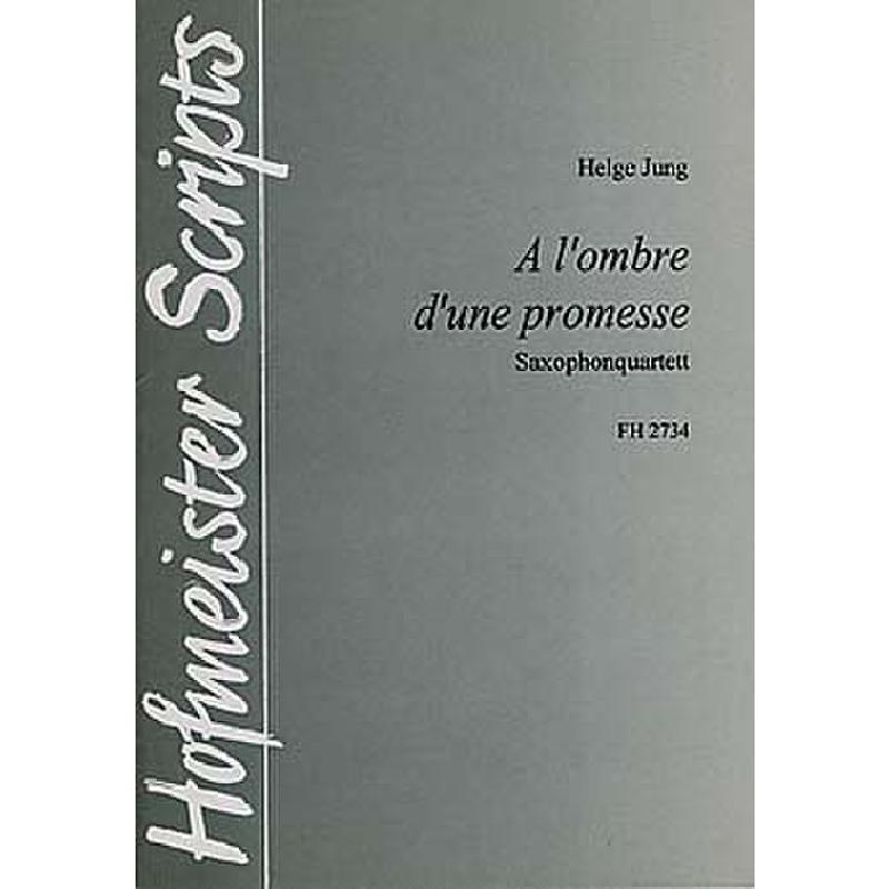Titelbild für FH 2734 - A L'OMBRE D'UNE PROMESSE