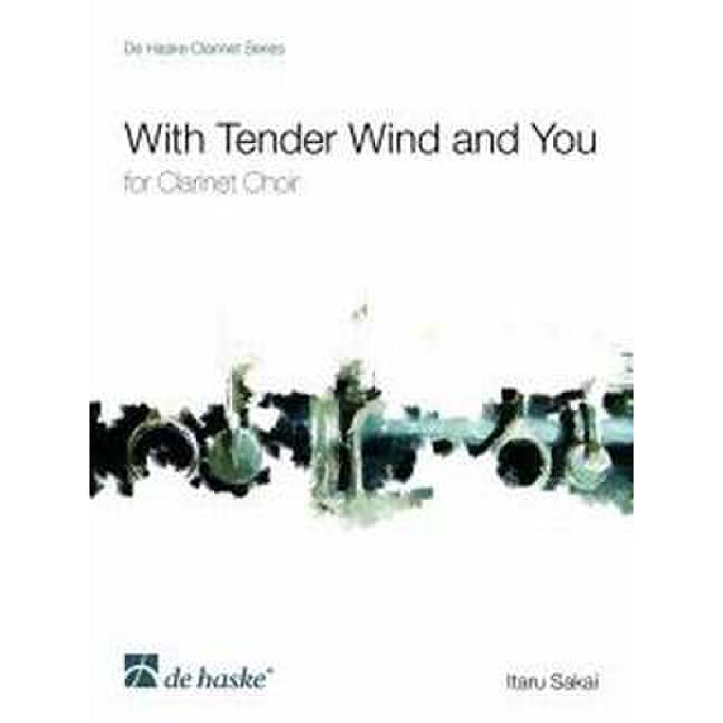 Titelbild für HASKE 1084585 - WITH TENDER WIND AND YOU
