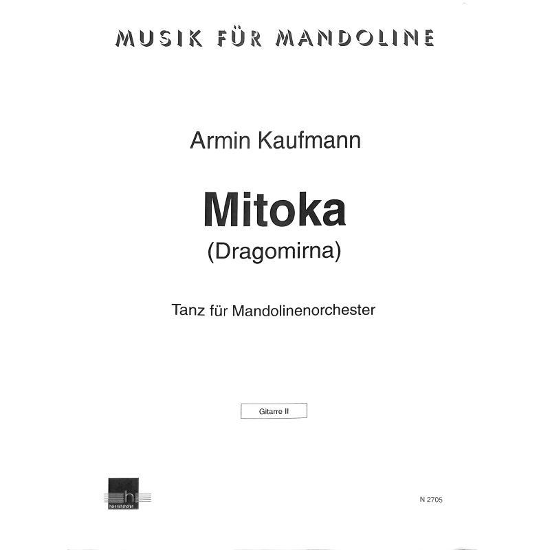 Titelbild für N 2705-GIT2 - MITOKA (DRAGOMIRNA) - MAND ORCH