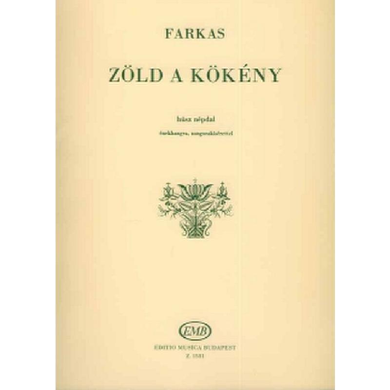 Titelbild für EMB 1581 - ZOELD A KOEKENY - 20 UNGARISCHE VOLKSLIEDER