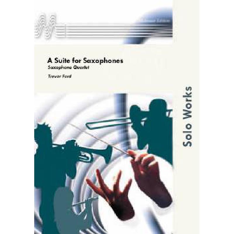 Titelbild für MOLE 06070668 - A SUITE FOR SAXOPHONES