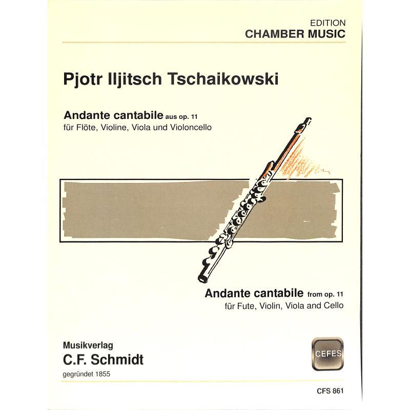 Titelbild für CFS 861 - ANDANTE CANTABILE OP 11 (AUS STREICHQUARTETT 1)