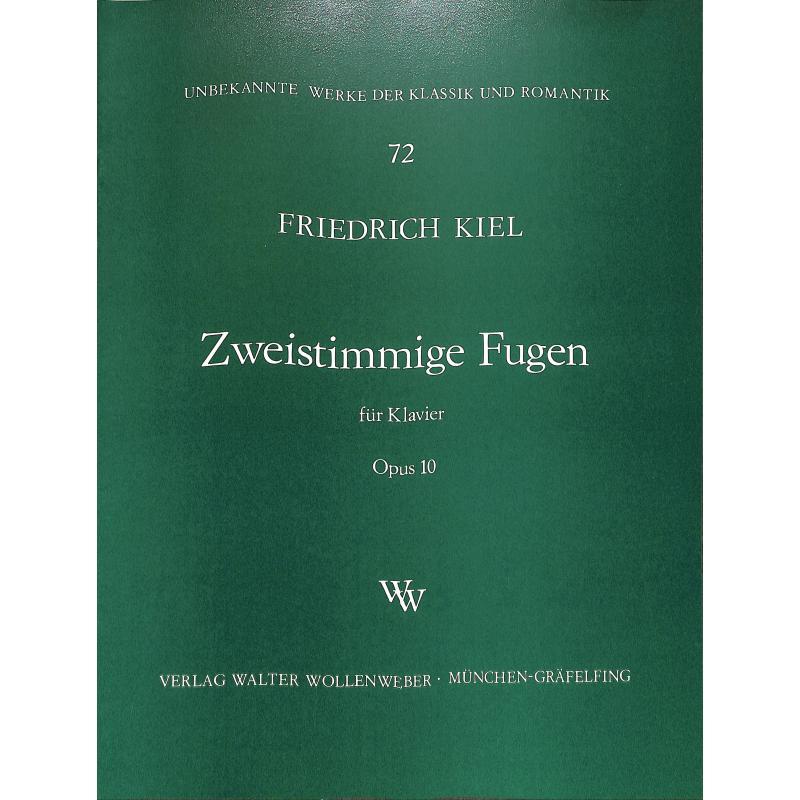 Titelbild für WW 72 - ZWEISTIMMIGE FUGEN OP 10