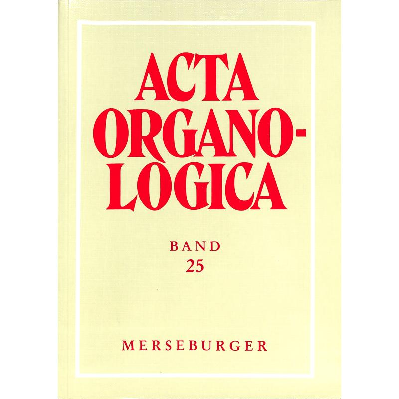 Titelbild für MERS 1505 - ACTA ORGANOLOGICA BD 25