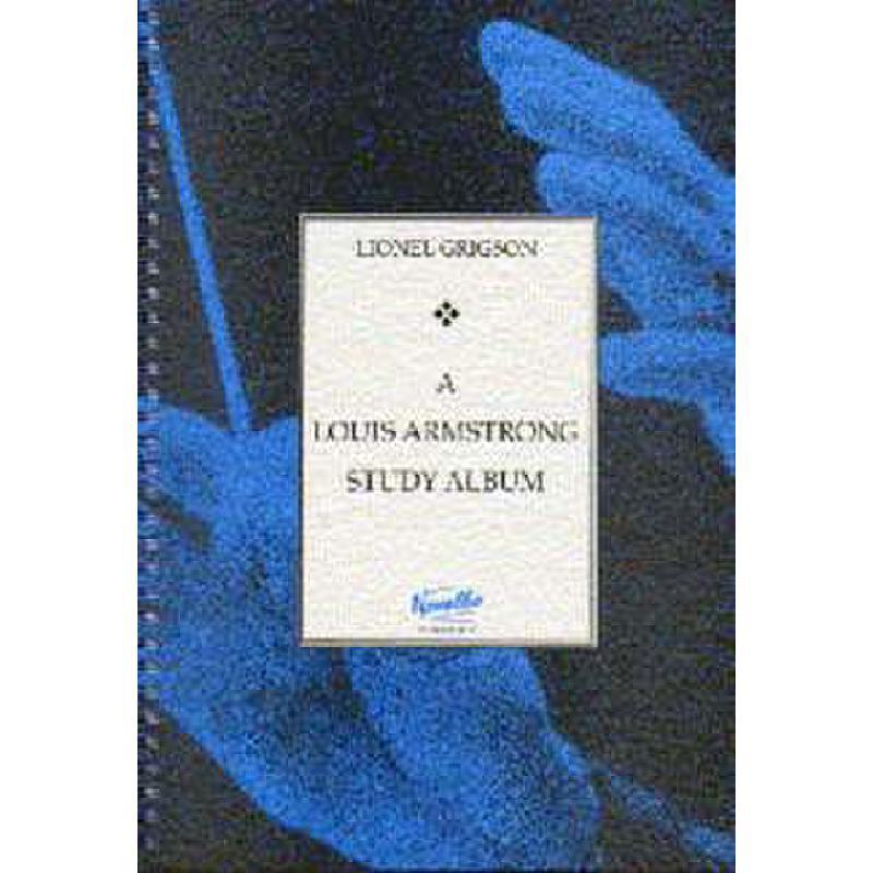 Titelbild für MSNOV 110226 - A LOUIS ARMSTRONG STUDY ALBUM
