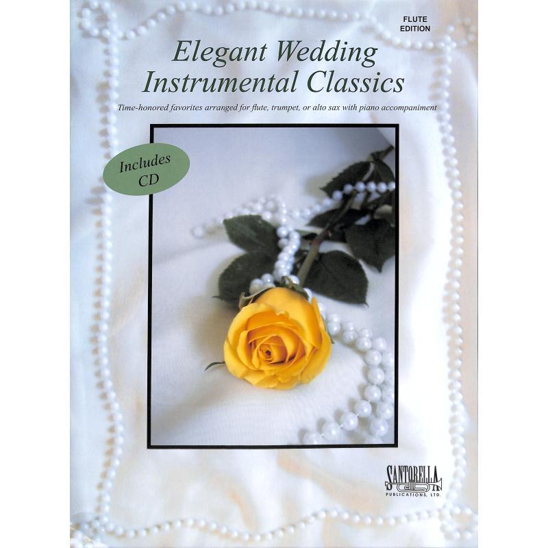 Titelbild für SANTOR -JT52CD - ELEGANT WEDDING INSTRUMENTAL CLASSICS