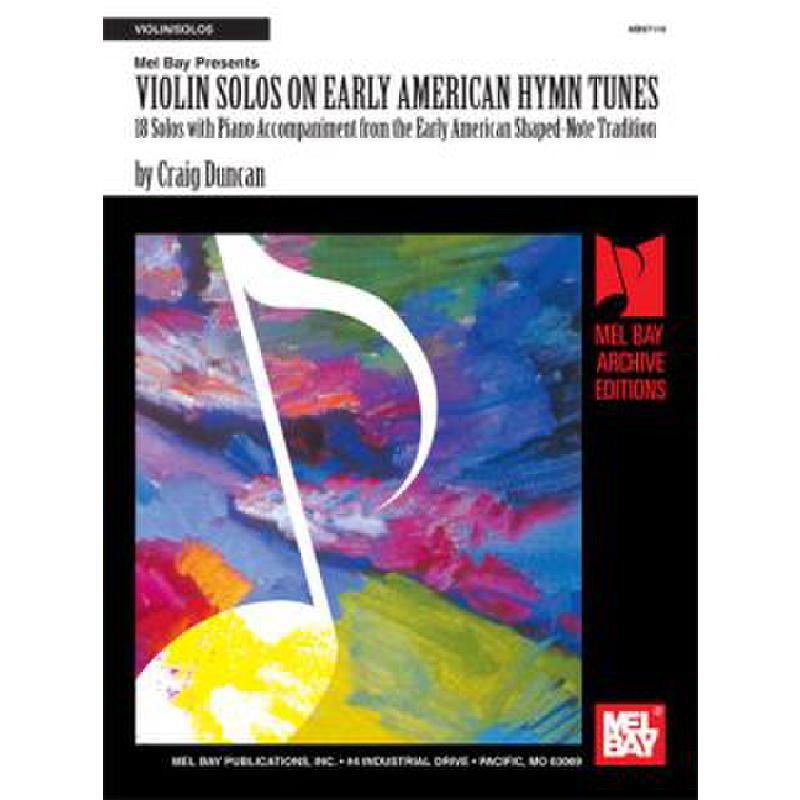 Titelbild für MB 97119 - VIOLIN SOLOS ON EARLY AMERICAN HYMN TUNES