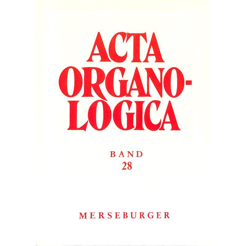 Titelbild für MERS 1508 - ACTA ORGANOLOGICA BD 28