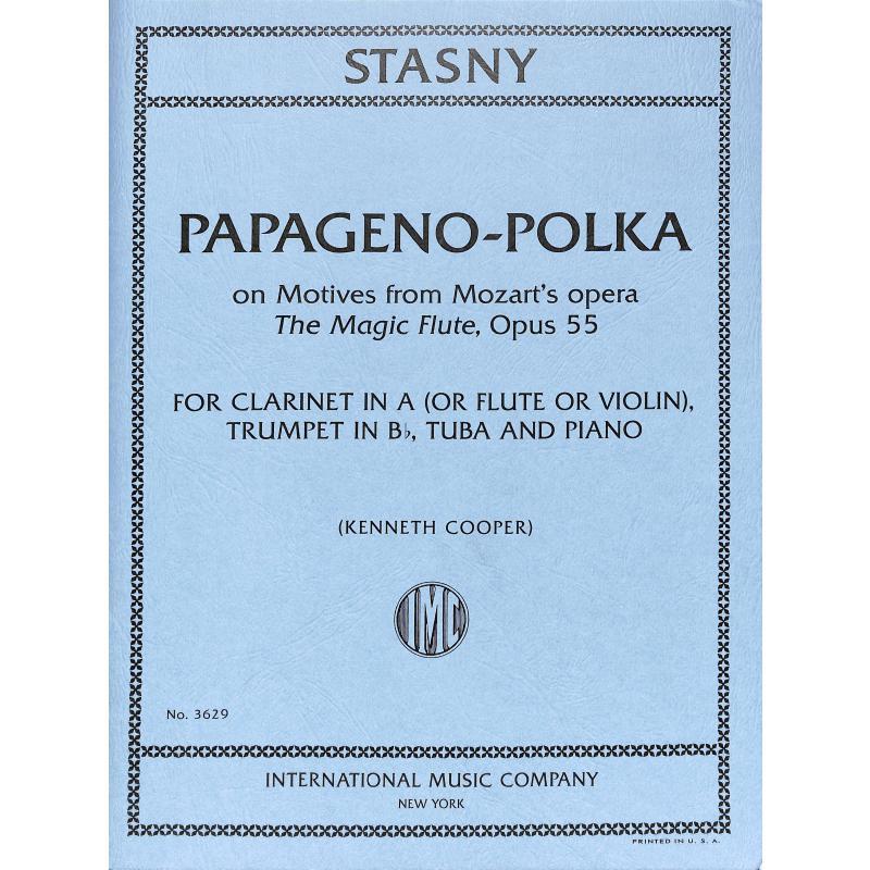 Titelbild für IMC 3629 - PAPAGENO POLKA OP 55