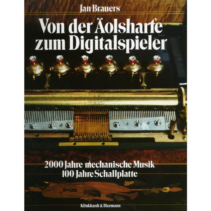 Titelbild für ISBN 3-7814-0239-8 - VON DER AEOLSHARFE ZUM DIGITALSPIELER