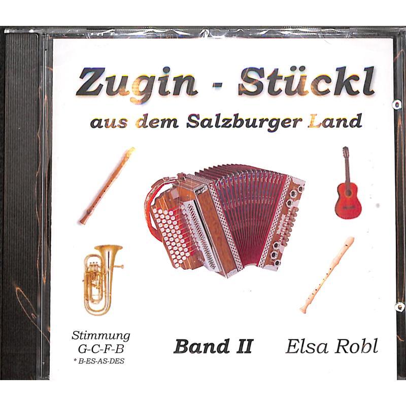 Titelbild für ROBL 500-CD - ZUGIN STUECKL 2 AUS DEM SALZBURGER LAND