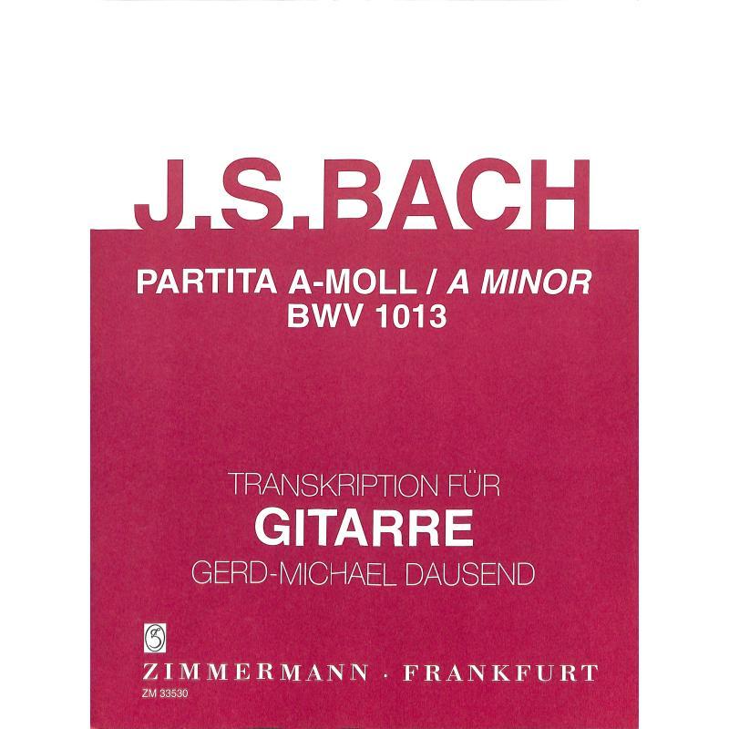 Titelbild für ZM 33530 - PARTITA A-MOLL BWV 1013