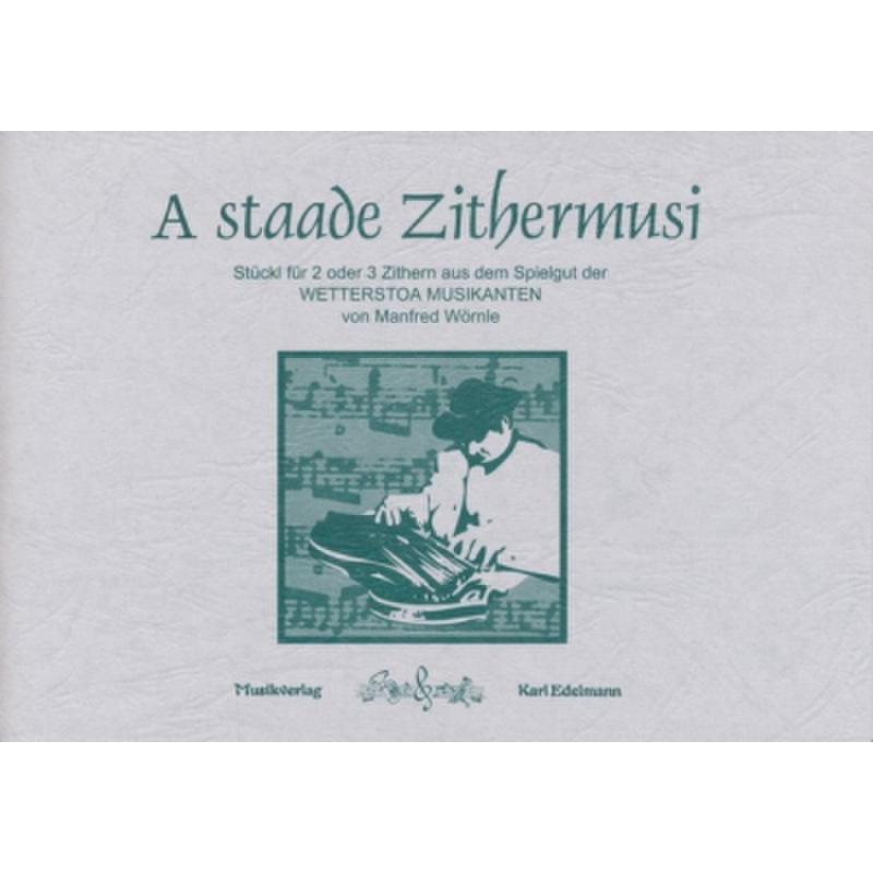 Titelbild für EDELMANN 9969 - A STAADE ZITHERMUSI