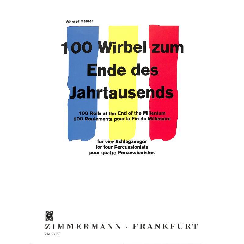 Titelbild für ZM 33660 - 100 WIRBEL ZUM ENDE DES JAHRHUNDERTS