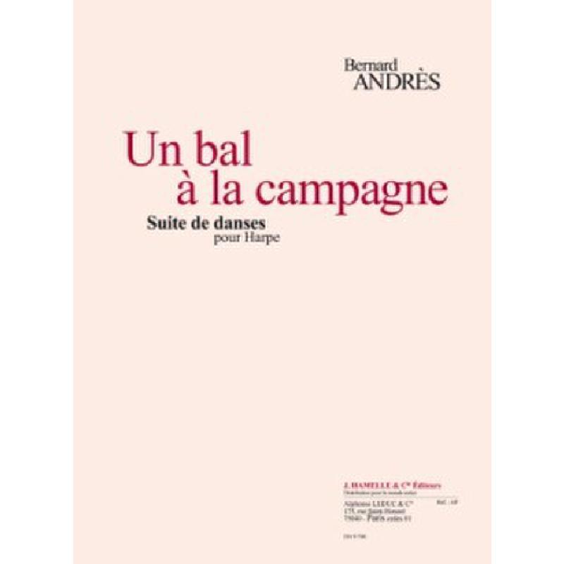 Titelbild für HA 9746 - UN BAL A LA CAMPAGNE - SUITE DE DANSES