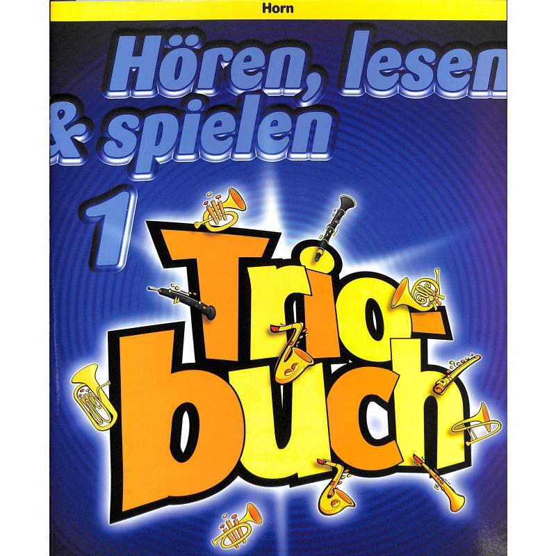 Titelbild für HASKE 991769 - HOEREN LESEN & SPIELEN 1 - TRIOBUCH