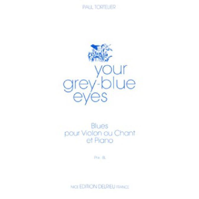Titelbild für DELRIEU 1525 - YOUR GREY BLUE EYES