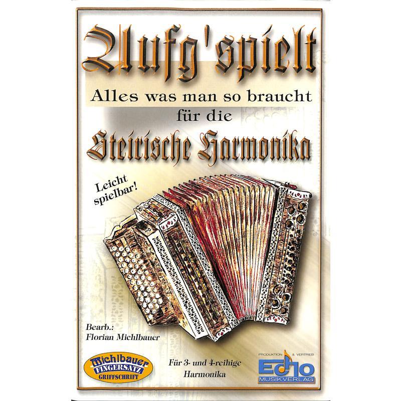 Titelbild für MICHLBAUER 022440 - AUFG'SPIELT - ALLES WAS MAN SO BRAUCHT