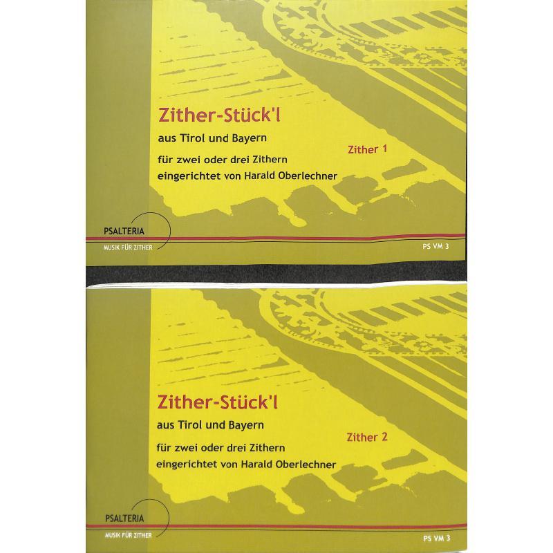 Titelbild für PSALTERIA -VM3 - ZWEISTIMMIGE ZITHERSTUECK'L AUS TIROL + BAYERN