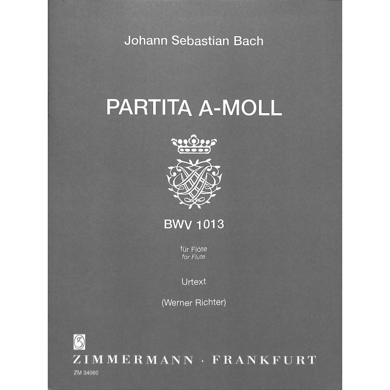 Titelbild für ZM 34060 - PARTITA A-MOLL BWV 1013