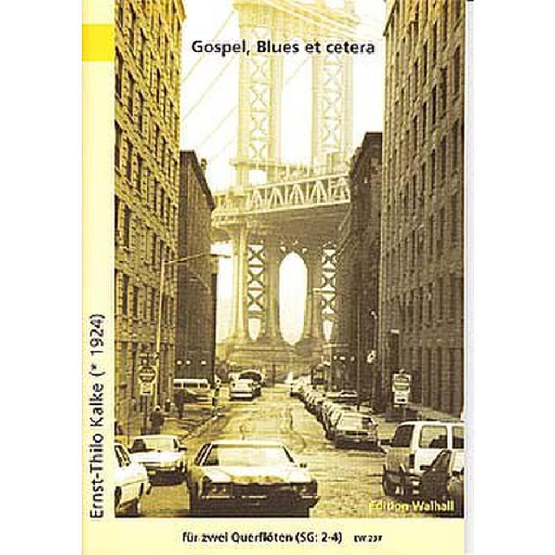 Titelbild für WALHALL 237 - GOSPEL BLUES ET CETERA