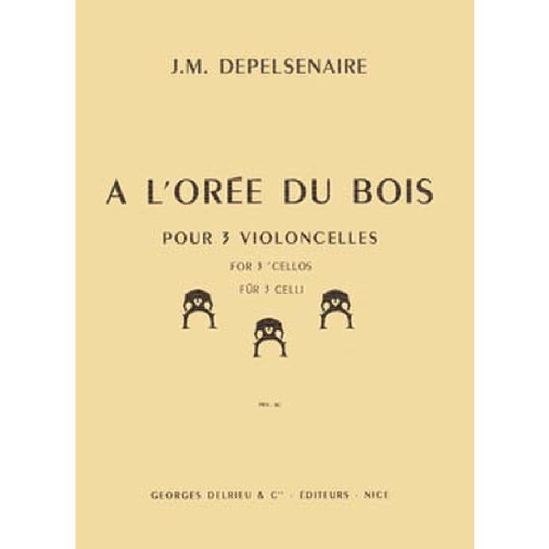 Titelbild für DELRIEU 1377 - A L'OREE DU BOIS