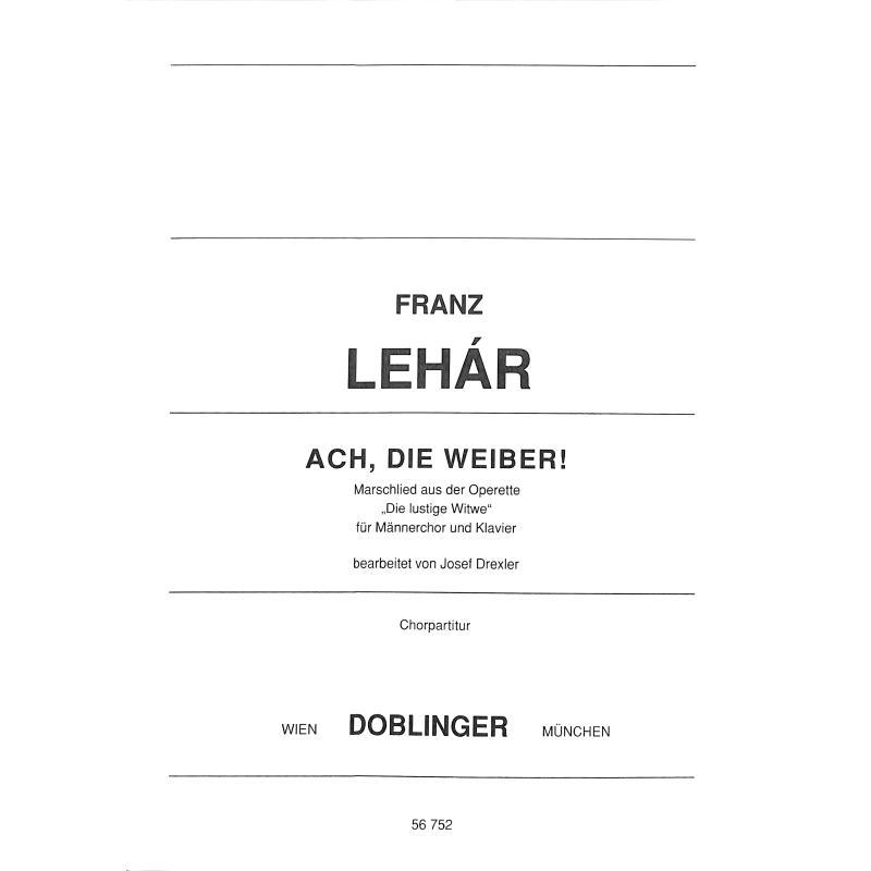 Titelbild für DO 56752-CHP - ACH DIE WEIBER (LUSTIGE WITWE)