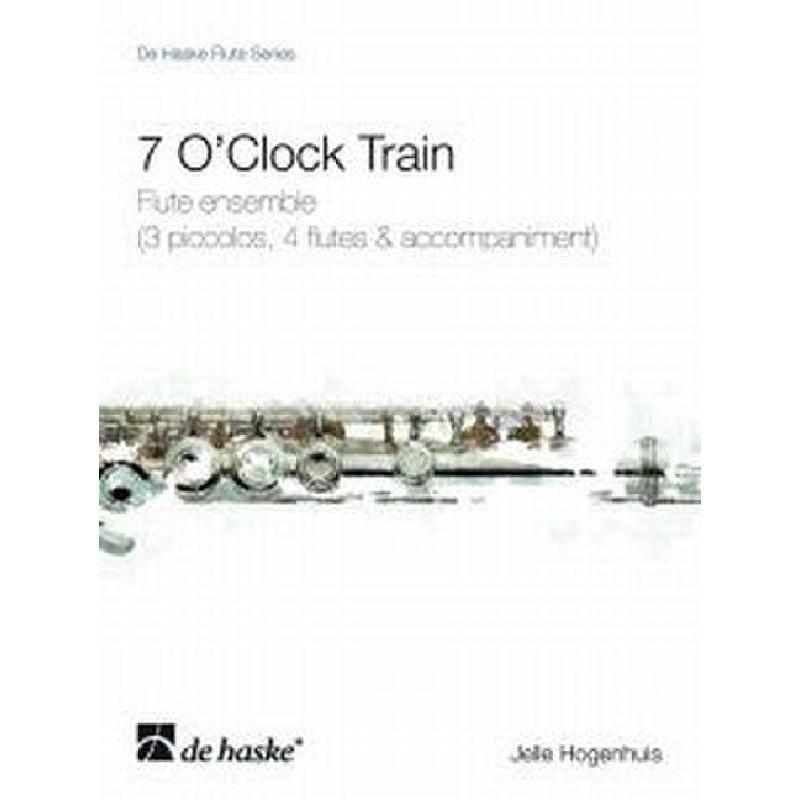 Titelbild für HASKE 1084572 - 7 O'CLOCK TRAIN