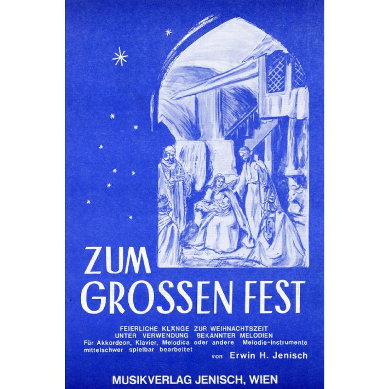 Titelbild für MJ -ZG - ZUM GROSSEN FEST