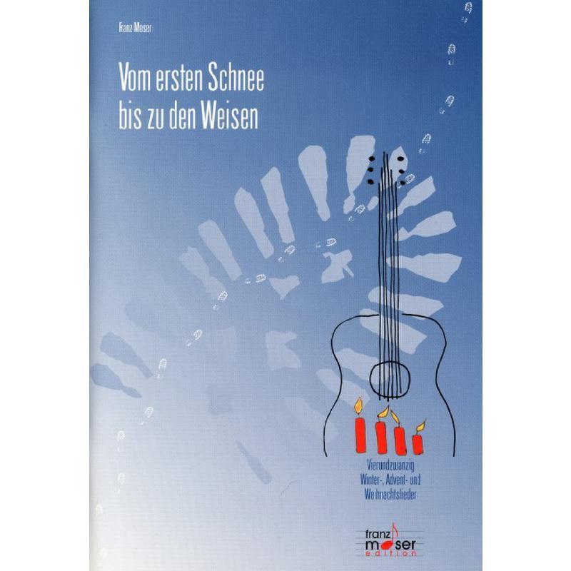 Titelbild für ISBN 3-901918-00-0 - VOM ERSTEN SCHNEE BIS ZU DEN WEISEN
