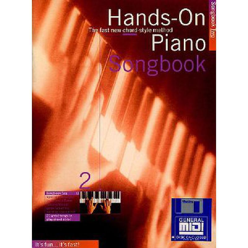 Titelbild für MSAM 927663 - HANDS ON PIANO SONGBOOK 2