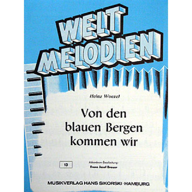 Titelbild für SIK 13 - VON DEN BLAUEN BERGEN KOMMEN WIR
