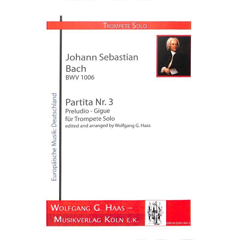 Titelbild für HAAS 1445-0 - PARTITA 3 - PRELUDIO GIGUE BWV 1006