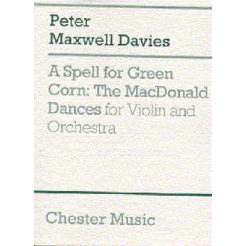Titelbild für CH 60978 - A SPELL FOR GREEN CORN  THE MACDONALD DANCES